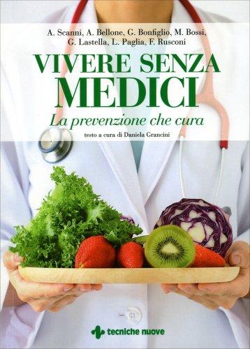 Vivere Senza Medici
