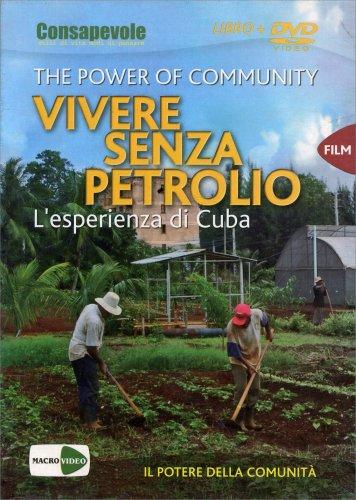 Vivere Senza Petrolio - Film in DVD