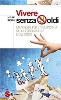 Vivere Senza Soldi (eBook)