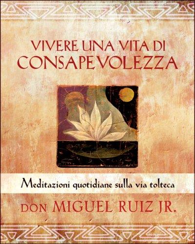 Vivere una Vita di Consapevolezza (eBook)