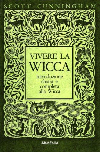 Vivere la Wicca