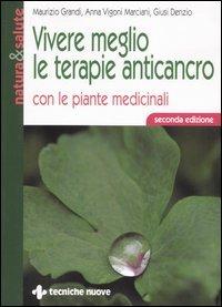 Vivere meglio le terapie anticancro con le piante medicinali