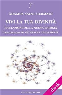 Vivi la Tua Divinità (eBook)