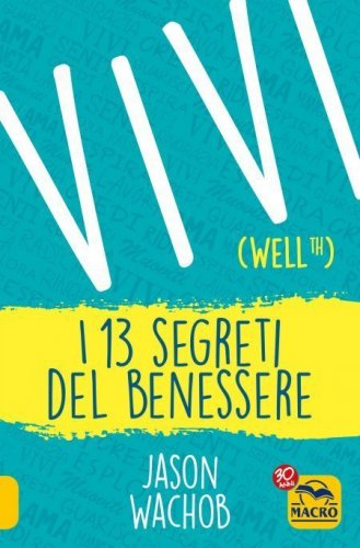 Vivi (Wellth) - I 13 Segreti del Benessere (eBook)