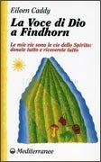 La Voce di Dio a Findhorn