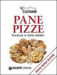 Voglia di Cucinare Pane, Pizze, Focacce e Torte Salate (eBook)