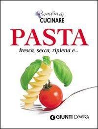Voglia di Cucinare Pasta (eBook)
