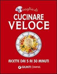 Voglia di Cucinare Veloce (eBook)