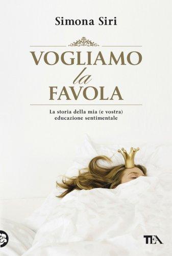 Vogliamo la Favola (eBook)
