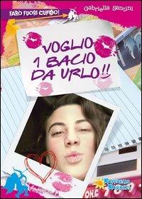 Voglio 1 Bacio da Urlo!