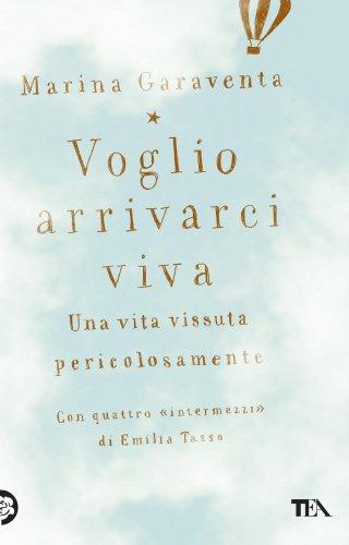 Voglio Arrivarci Viva (eBook)