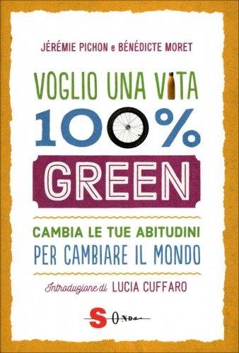 Voglio una Vita 100% Green