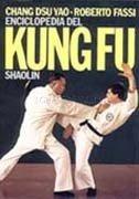 Enciclopedia del Kung Fu Shaolin - Vol.1