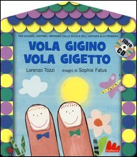 Vola Gigino Vola Gigetto