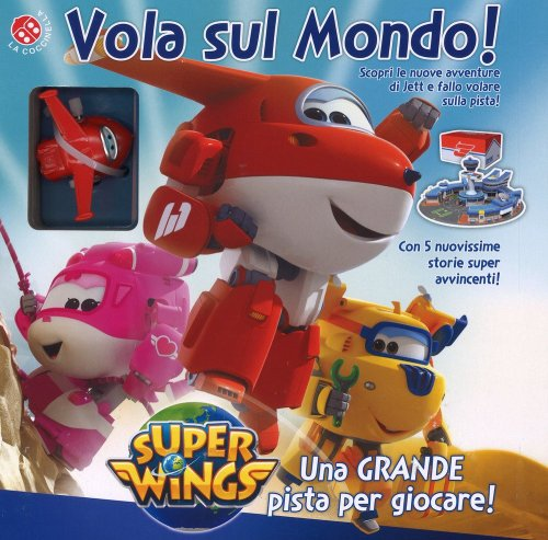 Super Wings - Vola sul Mondo!