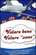 Volare Bene, Volare Sano (eBook)