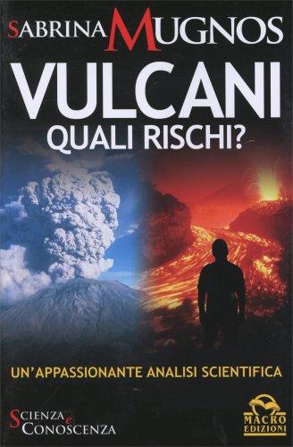 Vulcani - Quali Rischi?