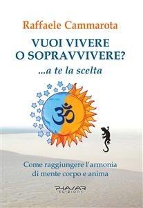 Vuoi Vivere o Sopravvivere? (eBook)