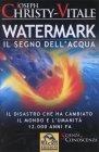 Watermark - Il segno dell'Acqua