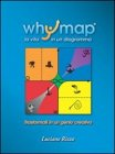 Whymap: La Vita in un Diagramma (eBook)