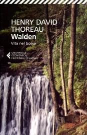 WALDEN - VITA NEL BOSCO di Henry D. Thoreau