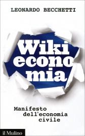 WIKIECONOMIA Manifesto dell'economia civile di Leonardo Becchetti