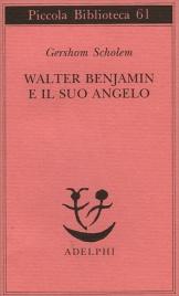 Walter Benjamin e il Suo Angelo