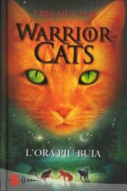 Warrior Cats - L'Ora Più Buia