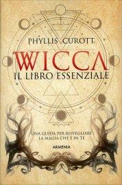 Wicca. Il Libro Essenziale