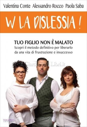 W la Dislessia!