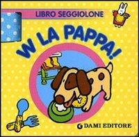 W la Pappa!