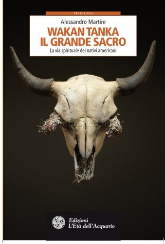 Wakan Tanka - Il Grande Sacro (eBook)