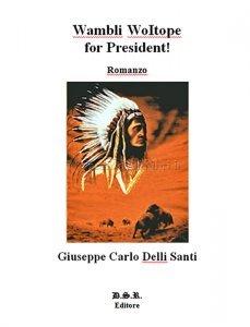 Wambli Woitope for President! (eBook)