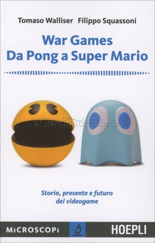 War Games - da Pong a Super Mario