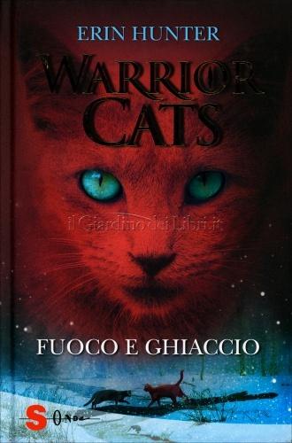 Warrior Cats - Fuoco e Ghiaccio