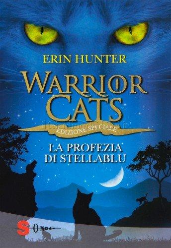 Warrior Cats - La Profezia di Stellablu