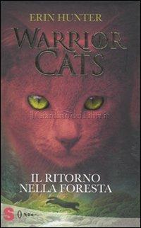 Warrior Cats - Il Ritorno nella Foresta