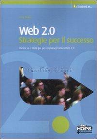 Web 2.0 Strategie Per Il Successo
