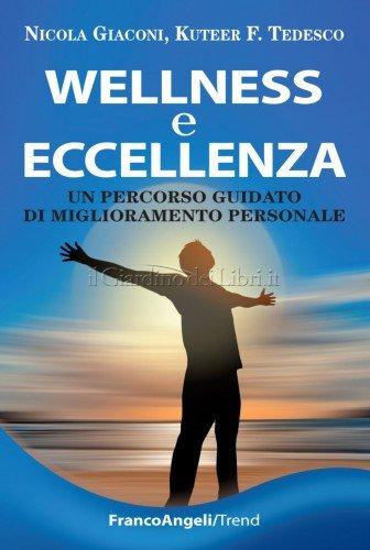 Wellness e Eccellenza (eBook)