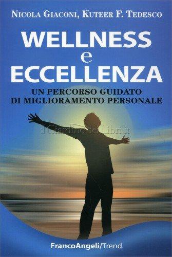 Wellness e Eccellenza
