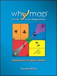Whymap: La Vita in un Diagramma (eBook)