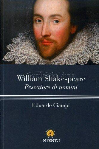 William Shakespeare: Pescatore di Uomini