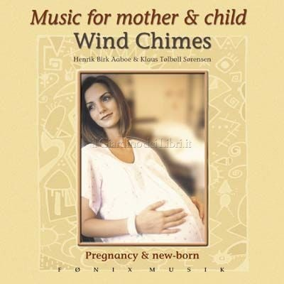 Music for Mother & Child - Wind Chimes