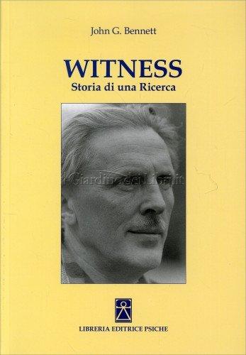 Witness - Storia di una Ricerca