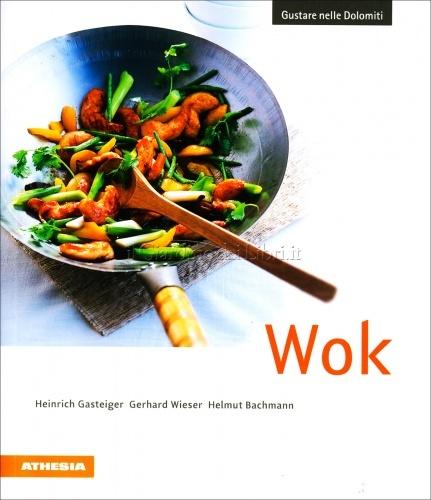 Wok - Gustare nelle Dolomiti