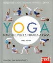 Yoga - Manuale per la Pratica a Casa