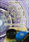Yoga Trance Dance 7 - Sahasrara Chakra