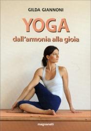 Yoga - Dall'Armonia alla Gioia