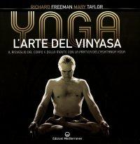 Yoga. L'Arte del Vinyasa