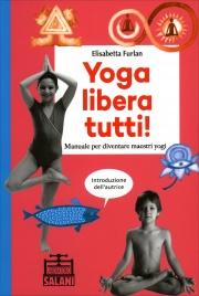 Yoga Libera Tutti!